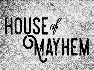 House of Mayhem